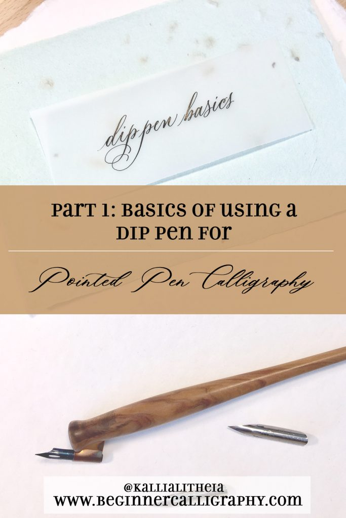 basics of using a dip pen for pointed pen calligraphy